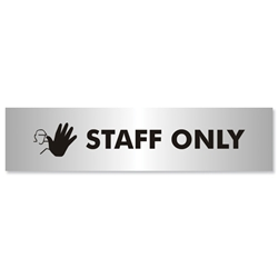 Staff Only Sign Brushed Aluminium Acrylic 190x45mm